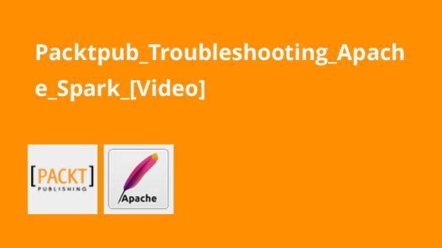 عیب یابی Apache Spark